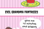 Evil Grandmother Fantasies Providence Moms Blog