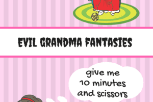 Evil Grandmother Fantasies Providence Moms Blog