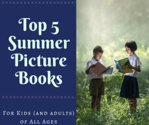 top 5 summer picture books providence moms blog
