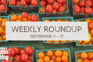 weekly roundup September 11-17 Providence Moms Blog
