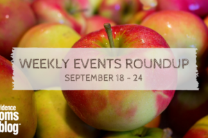 weekly roundup September 18-24 Providence Moms Blog