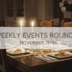 PMB Weekly Event Roundup {Nov 19-26}