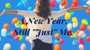 new year still just me personal growth Providence Moms Blog