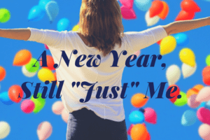personal growth New Year Still Just Me Resolutions Providence Moms Blog