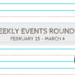 PMB Weekly Event RoundUp {February 25 – March 4}