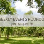 PMB Weekly Events RoundUp {June 24 – June 30}