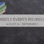 PMB Weekly Events RoundUp {August 26 – September 2}
