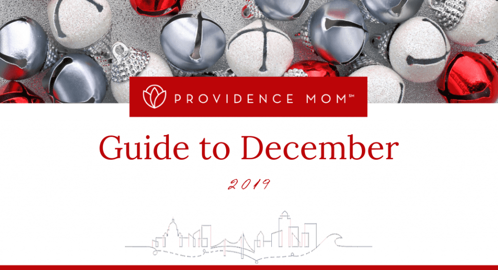 Guide to December | Providence Mom