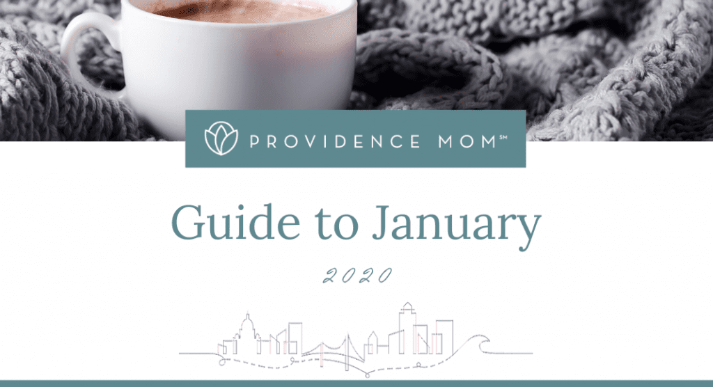 January 2020 Rhode Island | Providence Mom
