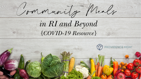 Meals for Kids in RI and Beyond- Homebound Help {COVID-19 Resource}